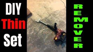 Thin set removal. Homemade scraper