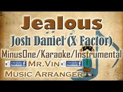 Jealous - Josh Daniel (X Factor) - MinusOne/Karaoke/Instrumental HQ