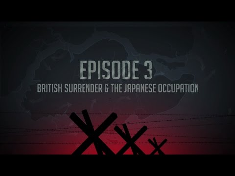 Ep 3: British Surrender & Japanese Occupation