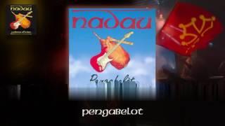 Nadau - Pengabelot (album complet) (Nadau - Cadena Oficiau)