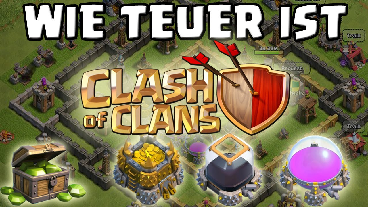 wie teuer ist clash of clans youtube. Black Bedroom Furniture Sets. Home Design Ideas