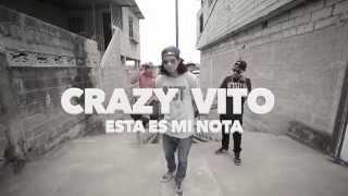 Video Crazy Vito - Esta Es Mi Nota download MP3, 3GP, MP4, WEBM, AVI, FLV April 2018