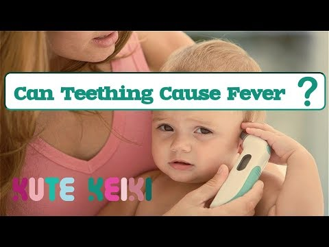 Can Teething Cause Fever in Babies?