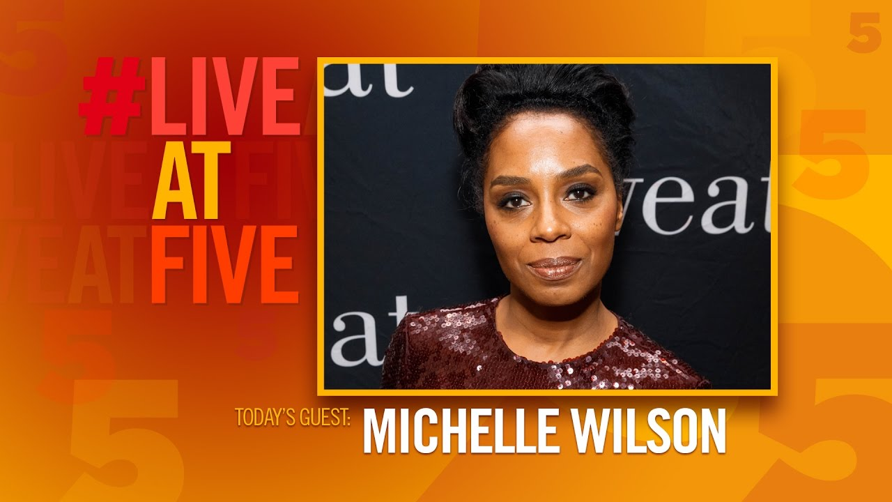 Broadway.com #LiveatFive with Michelle Wilson of SWEAT - YouTube