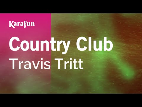 Karaoke Country Club - Travis Tritt *