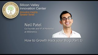 (Part 1)Neil Patel: How to Growth Hack Your Content Marketing and Convert Visitors into Customers