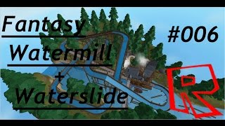 ROBLOX SPEED BUILD/ Fantasy Watermill+ Waterslide #006