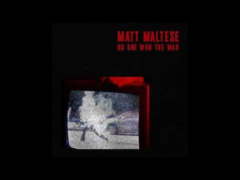 Matt Maltese - No One Won The War [Official Audio]