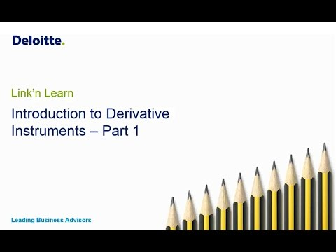Link'n Learn - Derivative Financial Instruments: Introduction to Valuation