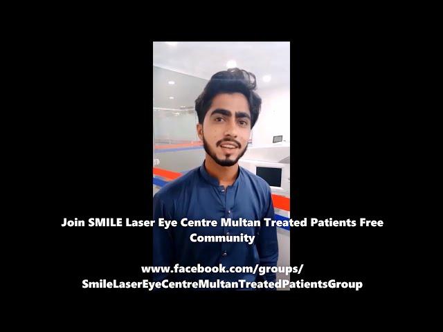 Femto LASIK Review of Ali Hasnain at SMILE Laser Eye Centre Multan