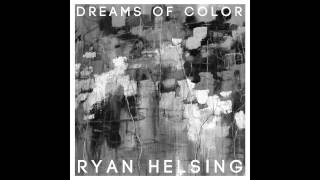 Ryan Helsing - Caught in a Dream (FREE EP) - 2012