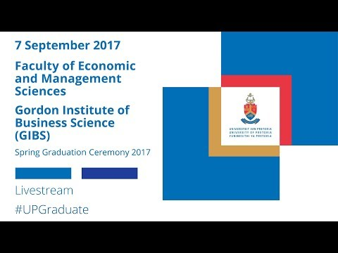 Faculty of EMS and Gordon Institute of Business Science Graduation Ceremony 2017, 7 Sep 10:00