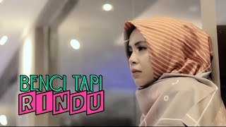 Download lagu BENCI TAPI RINDU - DIANA NASUTION COVER BY VANNY VABIOLA