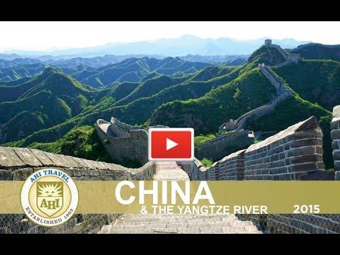 China and the Yangtze River~AHI Travel 2015