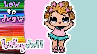 lol surprise series 3 - How to draw Babydoll - learn to draw - drawing lessons - coloring pages