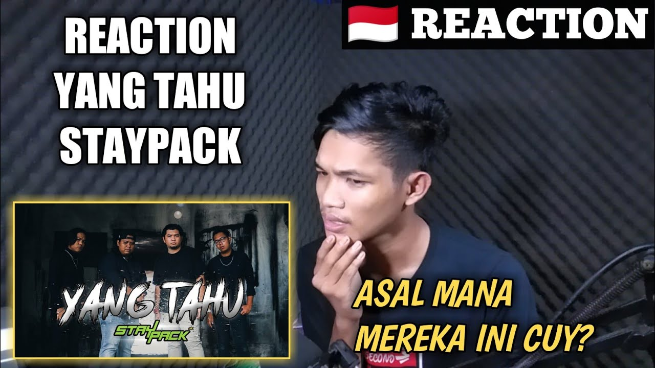 Download YANG TAHU - STAYPACK (NK, OHMA, EASTBIDY, FT) REACTION