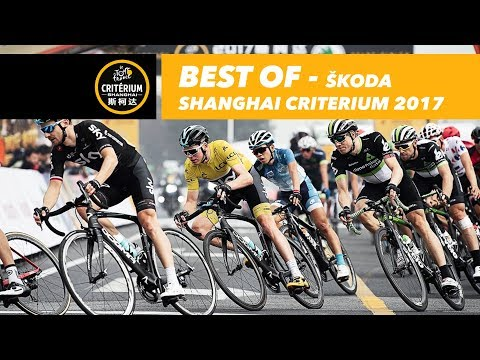 Best of - 2017 Tour de France Škoda Shanghai Criterium
