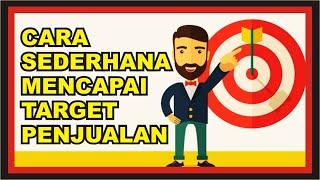 Cara Sederhana Mencapai Target Penjualan (4 Langkah Mudah)