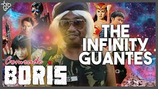 Avengers Infinity War Special: BORIS AND THE INFINITY GUANTES