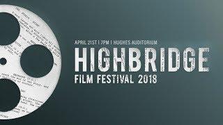 2018 Highbridge Film Festival