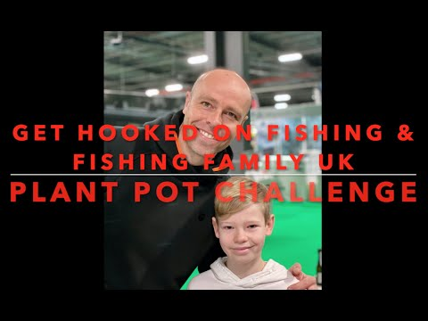 Get Hooked On Fishing Plant Pot Challenge, Fishing Family UK Dean Macey Billy Flowers & Matt Godfrey