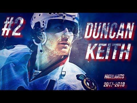 CHICAGO BLACKHAWKS #2 DUNCAN KEITH HIGHLIGHTS 17-18 [HD]