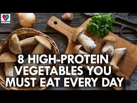 8 High Protein Vegetables You Must Eat Every Day