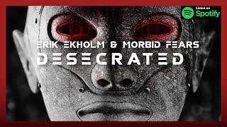 Erik Ekholm & Morbid Fears - DESECRATED ( Cyber Metal ) Official Video