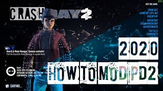 HOW TO MOD PAYDAY 2 2020