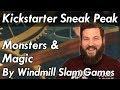Monsters & Magic Kickstarter Sneak Peek - Dungeons and Dragons