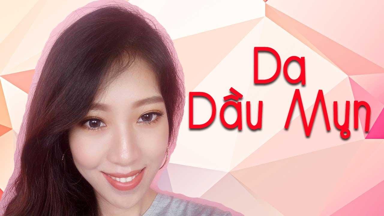 Chăm Sóc Da Cơ Bản Cho Da Dầu Mụn – 100% SP Chiết Xuất Thiên Nhiên Hàn Quốc [Vanmiu Beauty]