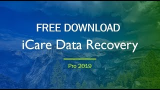 iCare Data Recovery Pro 8.2.0|| Free Download 2019