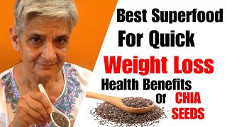 Super Food for Quick Weight Loss | Health Benefits of Chia seeds | Food to lose Weight | In Hindi