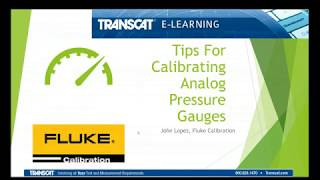 Tips for Calibrating Analog Pressure Gauges Webinar Presented by Fluke Calibration