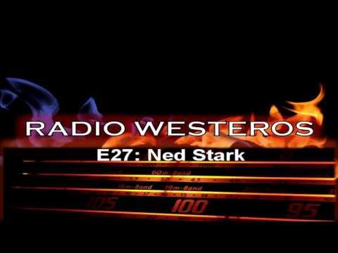 Radio Westeros E27 - Ned Stark