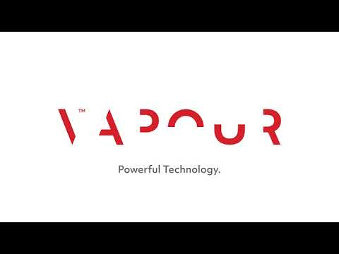 Vapour – powerful technology