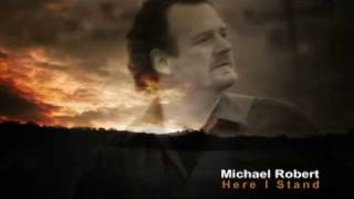 Watch Michael Robert Here I Stand video