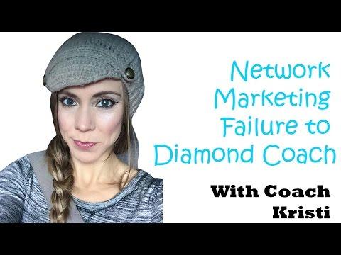 Network Marketing Failure to Diamond Coach