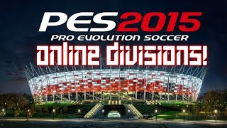 Pro Evolution Soccer 2015 (PES 2015) [PC] ● Online Divisions #1