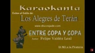 Karaokanta - Los Alegres de Teran - Entre copa y copa