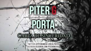 Carta de sinceridad | Piter-G y Porta [2014]