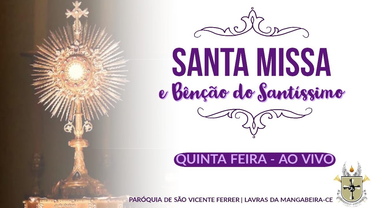 Santa Missa e Bênção do Santíssimo (03/12/2020)