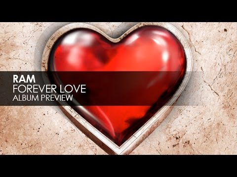 RAM - Forever Love (Album Preview)