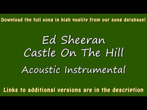 Ed Sheeran - Castle On The Hill (Acoustic Karaoke)