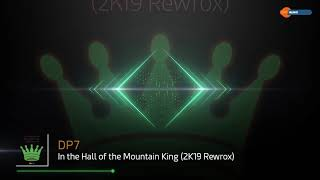 DP7 - In the Hall of the Mountain King (2K19 Rewrox)