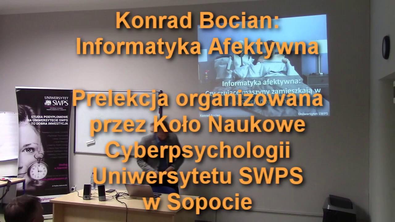 Prelekcja Konrada Bociana - Informatyka Afektywna