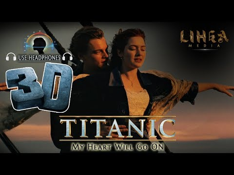 Titanic Theme Song 3D Audio | My Heart Will Go On | Celine Dion