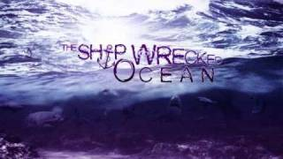 The Shipwrecked Ocean - The End (Will Come) (demo)