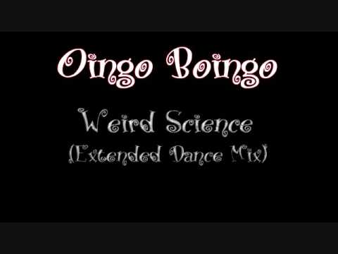 Oingo Boingo  Weird Science Extended Dance Mix