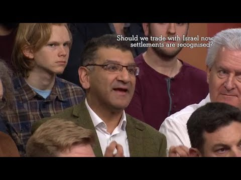 BBC 1 Debate 2017: Should we trade with Israel now settlements are recognised? (The Big Questions)